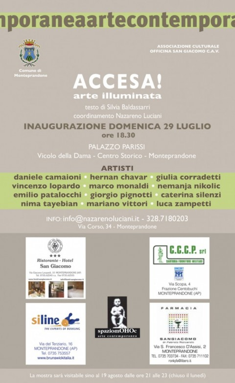 """""""Accesa! arte illuminata"""" Palazzo Parissi - Monteprandone (AP) dal 29.07 al 26.08.2012, a cura di Silvia Baldassarri e Nazareno Luciani"""